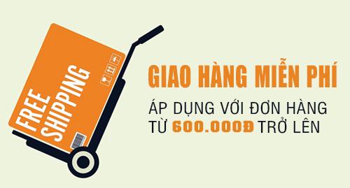 GIAO HÀNG MIỄN PHÍ SHIP